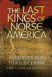 the-last-kings-of-norse-america-runestone-keys-to-a-lost-empire