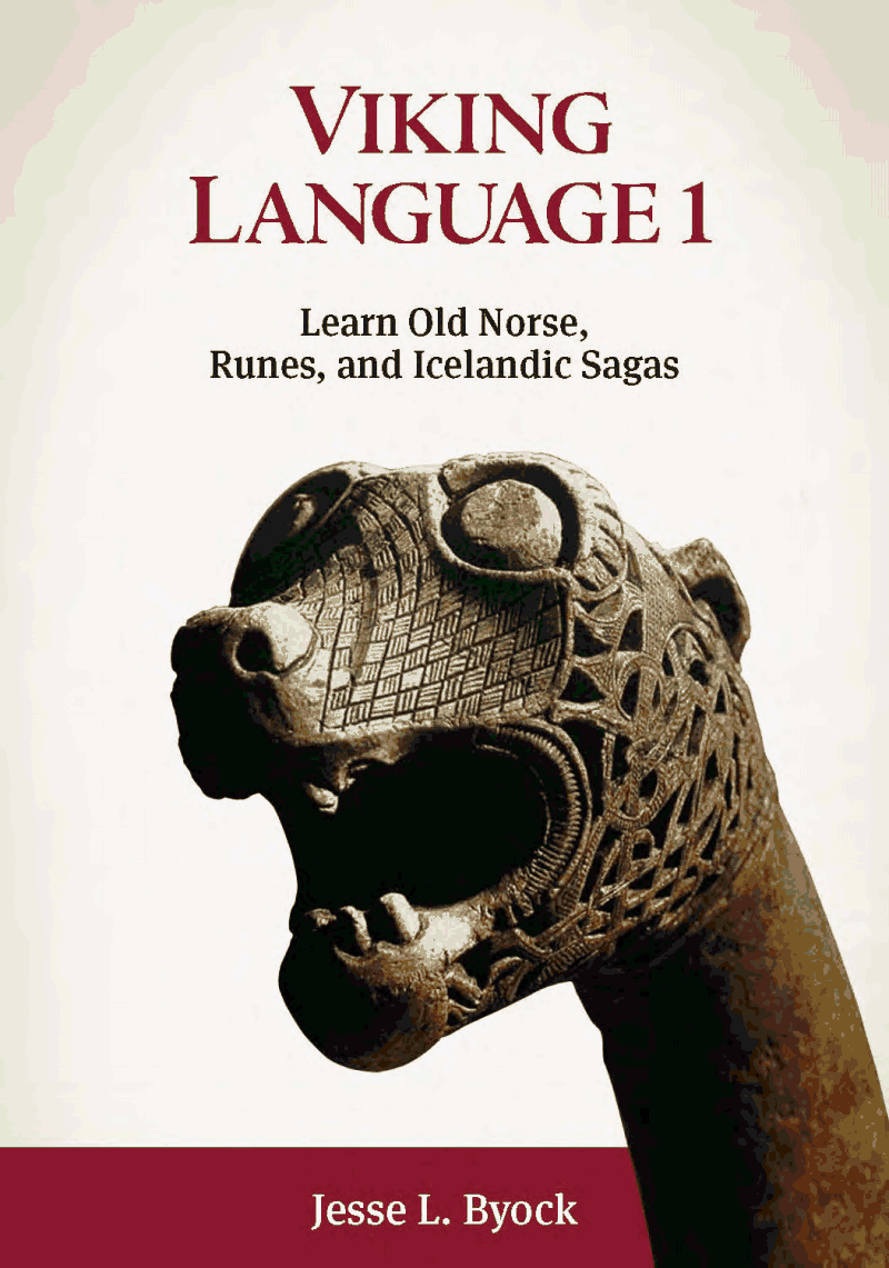 "Photo courtesy of www.vikingnorse.com ""Viking Language 1: Learn Old Norse, Runes, and Icelandic Sagas,"" is published by Jules William Press, and has a website, www. vikingnorse.com. Volume 2 will be released soon."