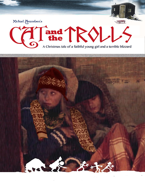 "Photo courtesy of Michael Amundsen A movie poster for ""Cat and the Trolls."""