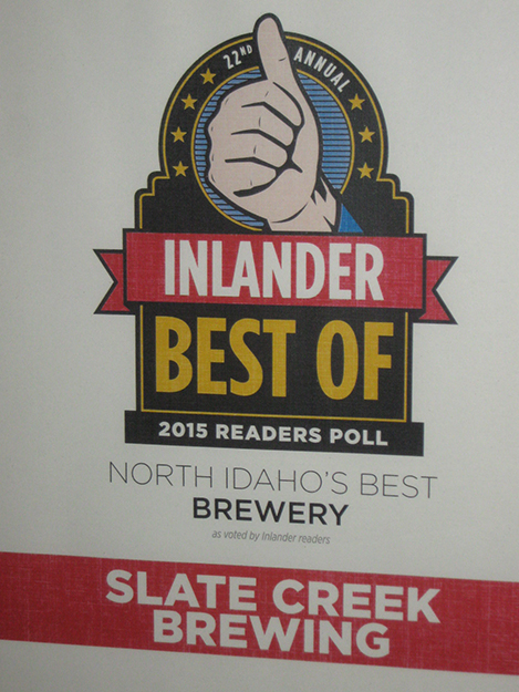 Photo: Barbara K. Rostad Slate Creek Brewery was the 2015 Reader's Choice Award for Best Brewery in North Idaho, based on an annual survey by Spokane-Coeur d'Alene area news magazine, the Inlander.