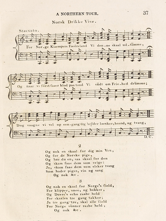 "Photo: Nasjonalbiblioteket / Wikimedia Commons   A page from Sketches on a tour to Copenhagen, through Norway and Sweden by Jens Wolff, 1816. This is the beginning of ""Norges Skål,"" a revolutionary Norwegian drinking song."