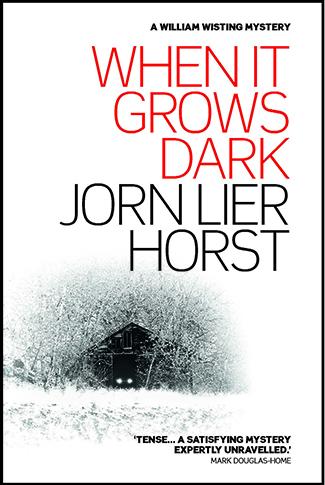 When It Grows Dark by jørn Lier Horst.